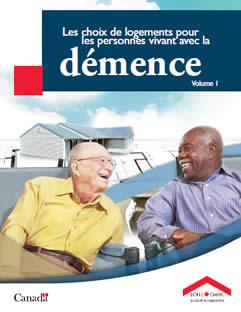 Les choix de logement pour les personnes atteintes de démence volume 1
