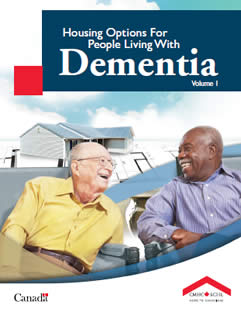Housing Options for People Living with Dementia Volume 1
