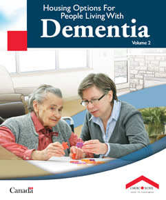 Housing Options for People Living with Dementia — Volume 2