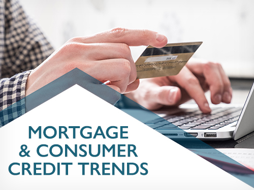 Mortgage & Consumer Credit Trends